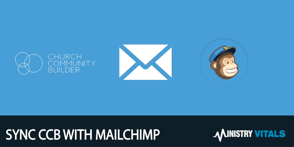 Sync CCB With MailChimp