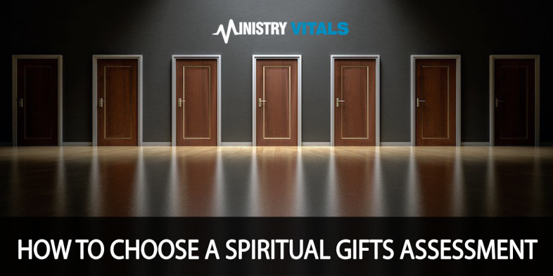 how to choose a spiritual gifts assessment